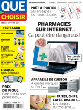Que Choisir Mensuel  N° 521 - janvier 2014
