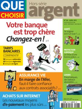 Que Choisir Argent  N° 126 - avril 2012