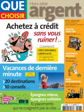 Que Choisir Argent  N° 127 - juillet 2012