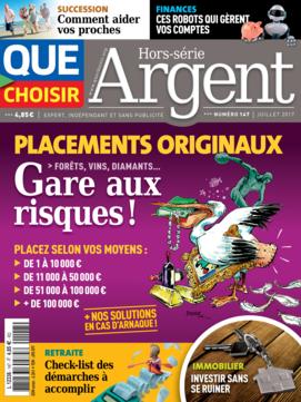 Que Choisir Argent n° 147 - juillet 2017
