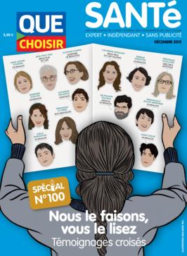 Que Choisir Santé  N° 100 - décembre 2015