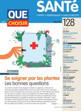 Que Choisir Santé  N° 128 - juin 2018