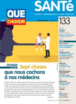 Que Choisir Santé  N° 133 - décembre 2018