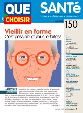 Que Choisir Santé  N° 150 - juin 2020